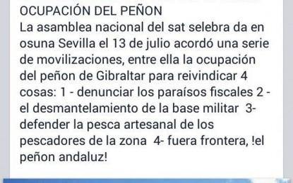 """Cañamero y el SAT dicen que quieren """"ocupar Gibraltar"""" el 29 de agosto"""