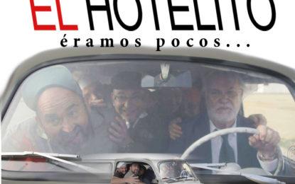 """Ayer se estrenó """"EL HOTELITO"""" de Miguel Becerra"""