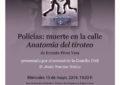 """Ernesto Pérez Vera presentará el 15 de mayo en La Línea su nuevo libro """"Policías: muerte en la calle. Anatomía del tiroteo"""""""