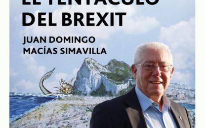 """Juan Domingo Macías presenta mañana """"El tentáculo del Brexit"""""""
