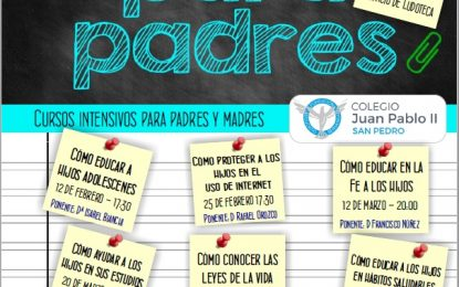 """Educación respalda los cursos organizados por el colegio Juan Pablo II/San Pedro a través de la """"Escuela de Padres"""""""