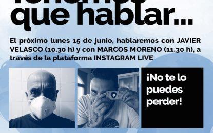 """Javier Velasco y Marcos Moreno intervendrán el lunes en """"Tenemos que hablar"""""""