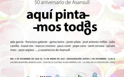 La Casa de la Cultura albergará  la exposición 'Aquí pintamos todos' realizada por artistas plásticos junto a usuarios de Asansull en el 50º aniversario de la entidad