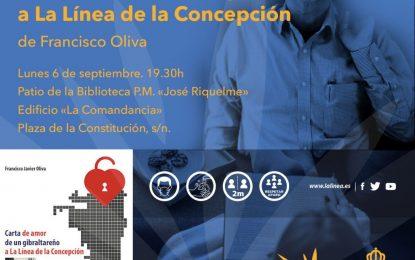El lunes, presentación del libro de Paco Oliva 'Carta de amor de un gibraltareño a La Línea de la Concepción'